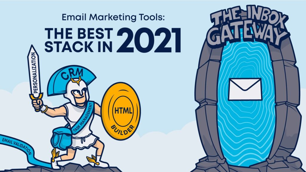 Email Marketing Tools: The Best Stack in 2021